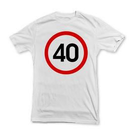 40-es Sebességkorlátozó Szülinapi Számos Póló - M-es
