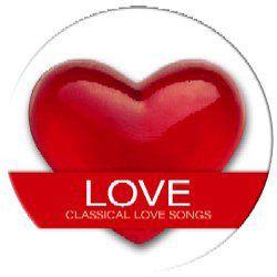 Love - Classical Love Songs - zenei CD