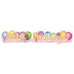 Boldog 1. Szülinapot! Léggömb Mintás Rózsaszín Lányos Banner