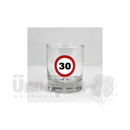 30-as Számos Sebességkorlátozó Szülinapi Whiskey-s Üvegpohár