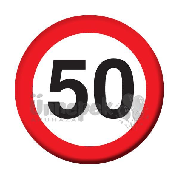 50-es Sebességkorlátozó Szülinapi Számos Kitűző - 5,5 cm
