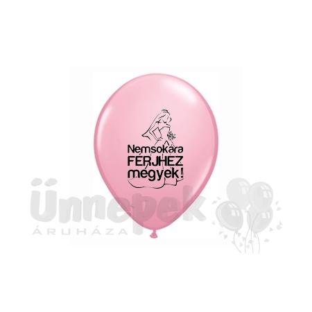 11 inch-es Nemsokára Férjhez Megyek Felirattal Pink Lufi (6 db/csomag)