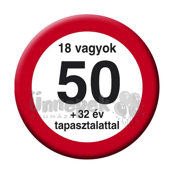 ba1672e176 Sebességkorlátozós Szülinapi Kitűző 50 éveseknek