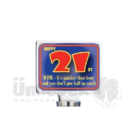 21-es Számos Szülinapi Borosüveg Dugó
