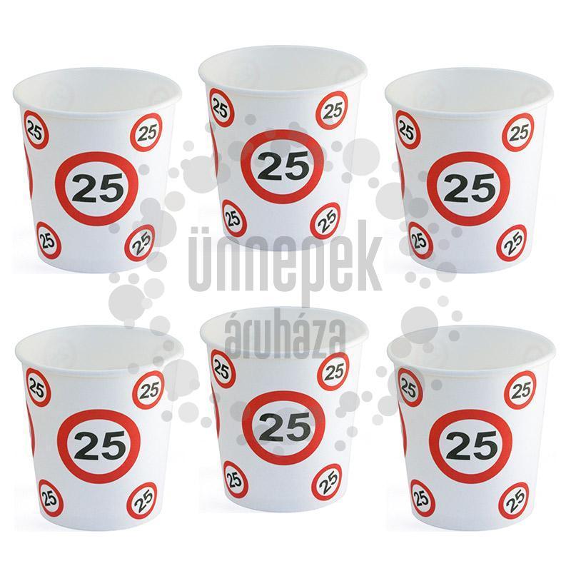 25-ös Sebességkorlátozó Számos Szülinapi Papír Parti Pohár - 250 ml, 6 db-os