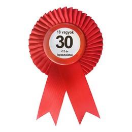 Piros Szalagos Nem vagyok 30... Sebességkorlátozó Szülinapi Parti Kitűző
