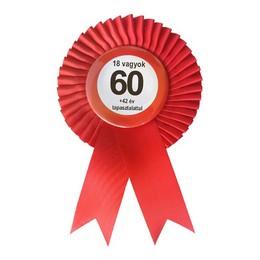 Piros Szalagos Nem vagyok 60... Sebességkorlátozó Szülinapi Kitűző