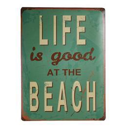 Retro Fém Tábla, Álló - Life is good at the Beach