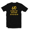 60 Évembe Telt Hogy Ilyen Jól Nézzek Ki! Születésnapi Számos Póló - XL-es
