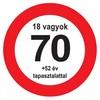 Nem vagyok 70... Sebességkorlátozó Közlekedési Tábla Szülinapra, 40 cm